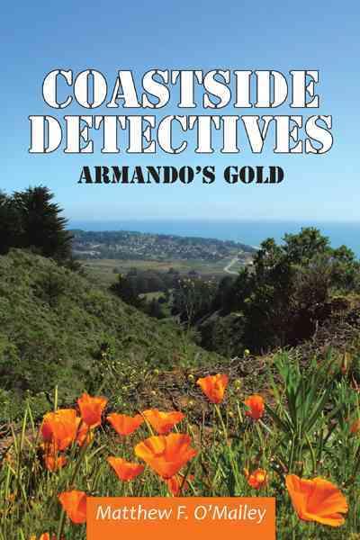 Coastside Detectives By O'malley, Matthew F.
